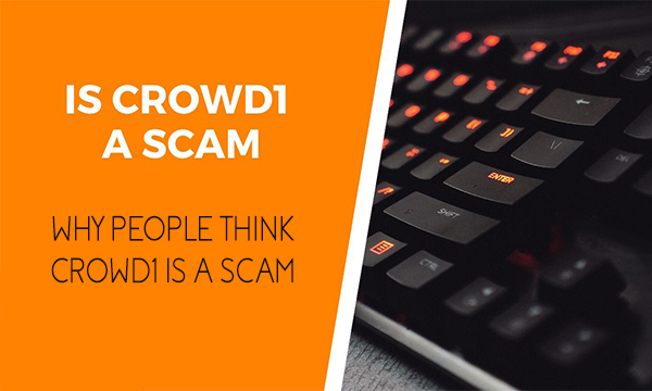 Is Crowd1 a Scam? – Why People Think Crowd1 is a Scam | Plans
