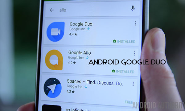 Android Google Duo – How to Get Started with Google Duo on Android