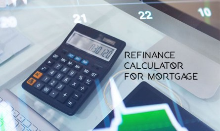 Refinance Calculator for Mortgage