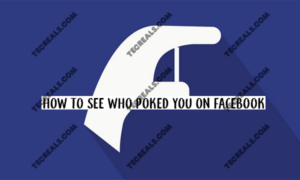 How To See Who Poked You On Facebook – How to Poke on Facebook | Facebook Poke 2020