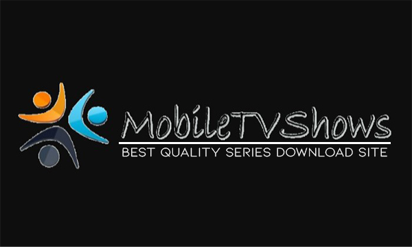 Mobiletvshows – Best Quality Series Download | Free 2020 Series Download