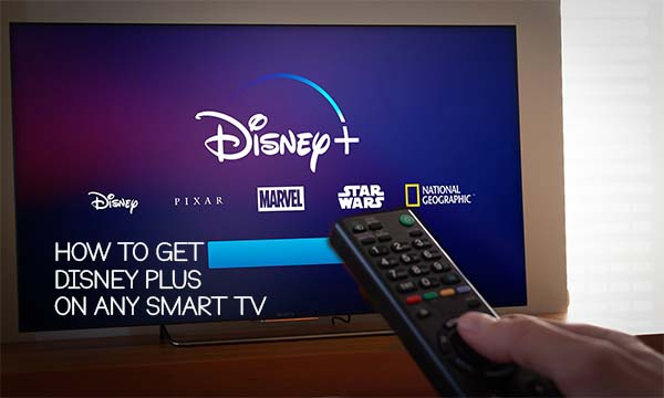 How to Get Disney Plus On Smart TV