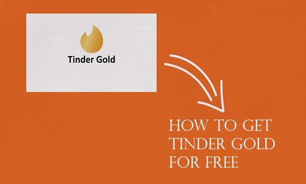 How to Get Tinder Gold for Free