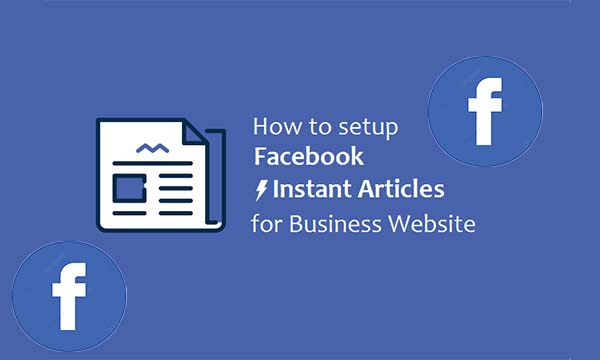 How to Set Up Facebook Instant Article
