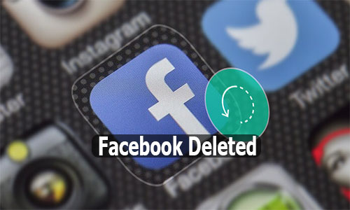 Facebook Deleted - Facebook Deleted My Account | Facebook Deleted Messages