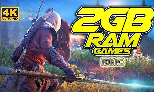 2 GB Ram Games on PC