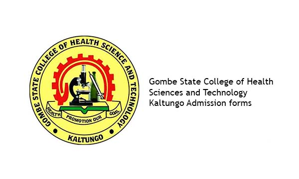 Gombe State College of Health Sciences and Technology Kaltungo Admission forms