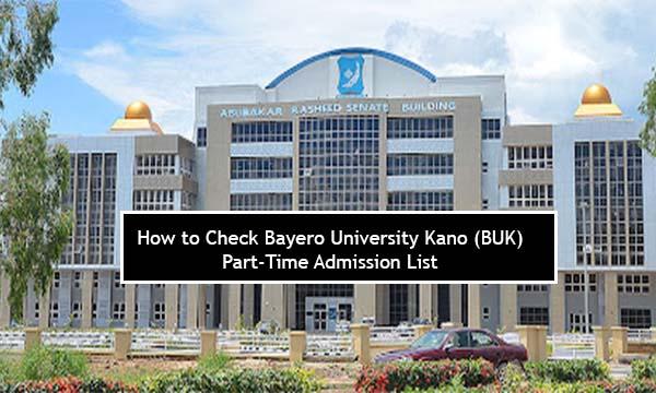How to Check Bayero University Kano (BUK) Part-Time Admission List