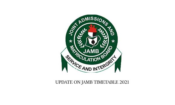 Update on Jamb Timetable 2021