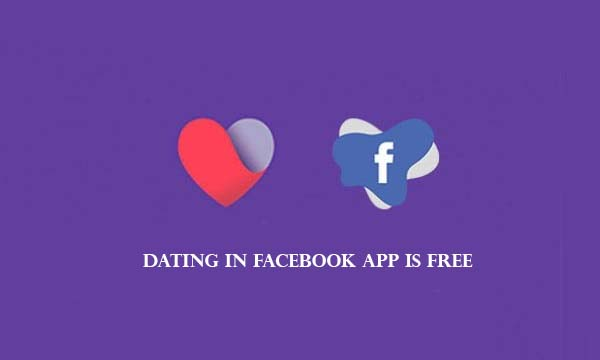 Dating in Facebook App is Free