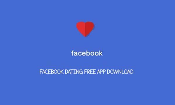 Facebook Dating free App Download