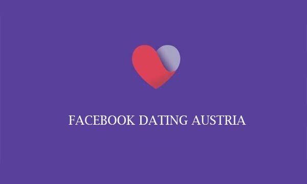 Facebook Dating Austria