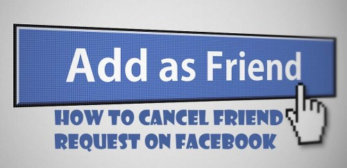 How to Cancel Friend Request On Facebook