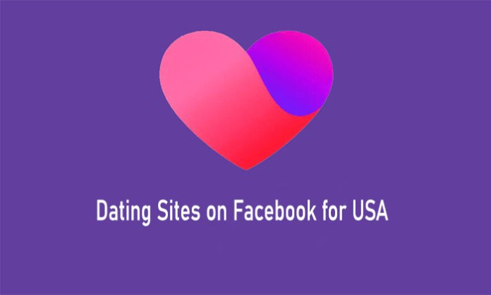 Dating Sites on Facebook for USA - Facebook Dating Site Update | Dating in Facebook for Free