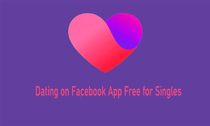 Dating on Facebook App Free for Singles - Facebook Dating App Download Free | Dating in Facebook Free