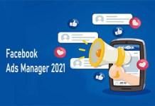 Facebook Ads Manager 2021 - Facebook Ads | How to Setup Facebook Ads Manager