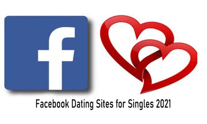 Facebook Dating Sites for Singles 2021 - Dating in Facebook Free   Facebook Dating App Download