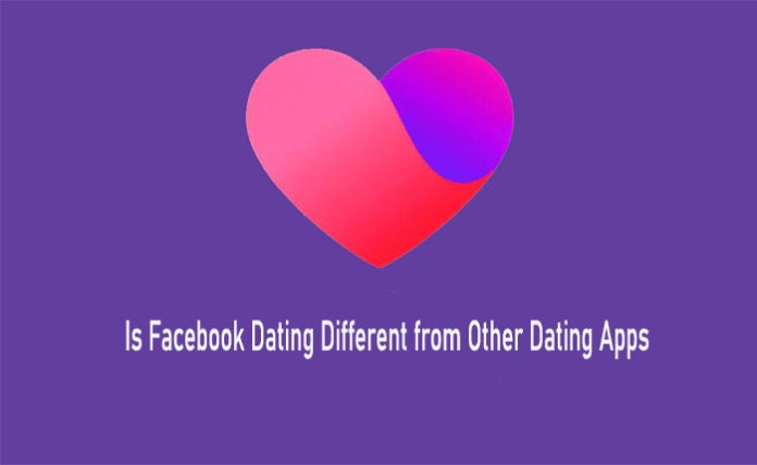 Is Facebook Dating Different from Other Dating Apps - Facebook Dating App | Download Facebook Dating App