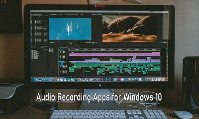 Audio Recording Apps for Windows 10 - Free Audio & Music Recording Software for Windows 10