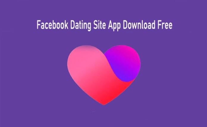 Facebook Dating Site App Download Free - Facebook Dating App | Dating in Facebook