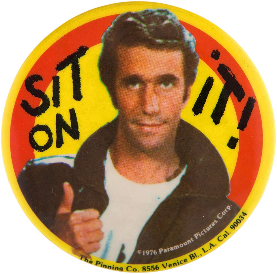 Image result for happy days, sit on it