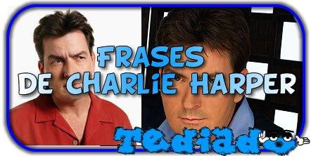 50 frases de Charlie Harper 2