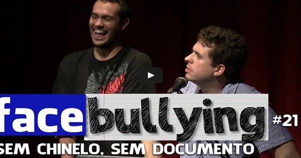 Facebullying - Sem chinelo, sem documento 1