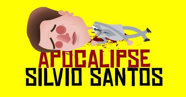 Apocalipse Silvio Santos 7