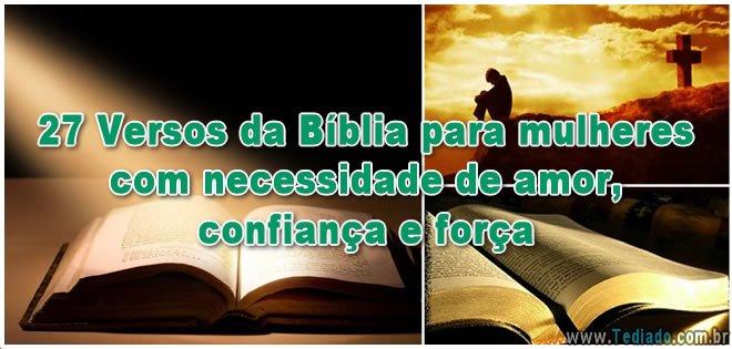 27 Versos da Bíblia para mulheres com necessidade de amor, confiança e força 1