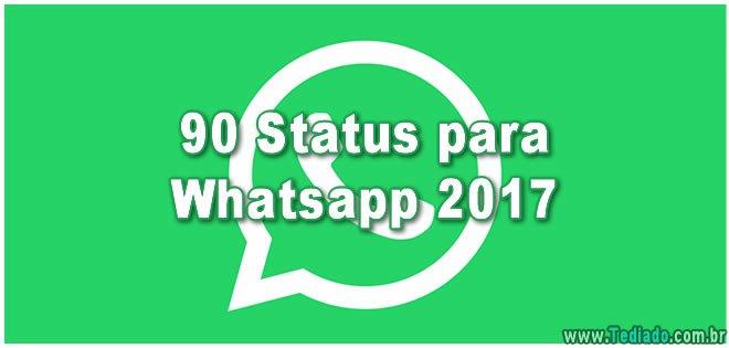 90 Status para Whatsapp 2017 2