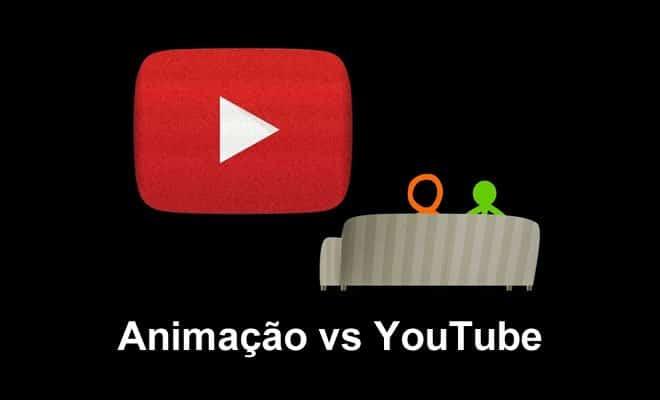 Animação vs YouTube 4