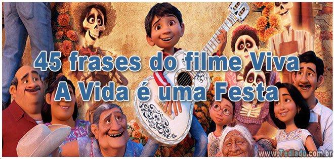 45 frases do filme Viva – A Vida é uma Festa 3