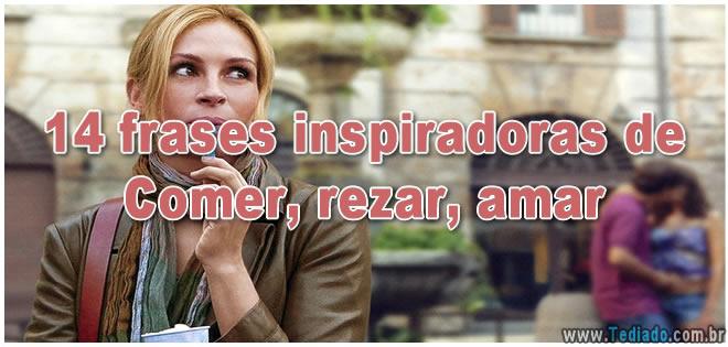 14 frases inspiradoras de Comer, rezar, amar 36