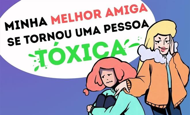 Minha melhor amiga se tornou uma pessoa tóxica 6