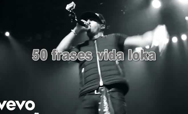 50 frases vida loka