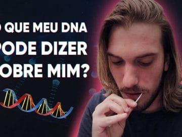 O que meu DNA pode dizer sobre mim? 5
