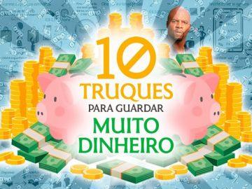 10 truques para guardar muito dinheiro e transformar a sua vida 3