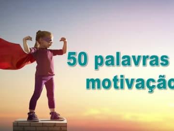 50 palavras de motivação 2