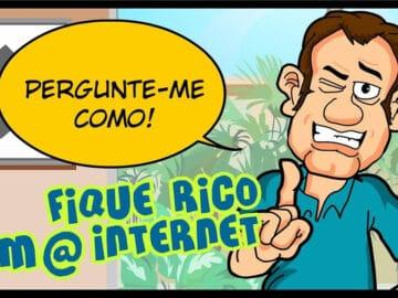 Fique rico com a internet! Pergunta-me como! 2