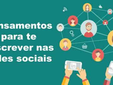54 pensamentos para te descrever nas redes sociais 7