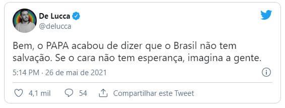 Papa Francisco acha que o Brasil não tem mais salvação 4