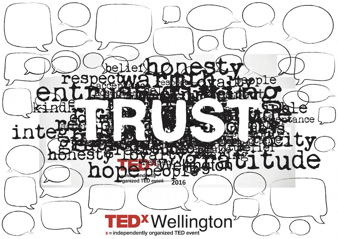 tedxwellington 2016 review the story of trust u2013 tedxwellington