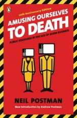 Amusing_Ourselves_to_Death_by_Neil_Postman