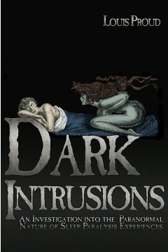 Louis Proud: Dark Intrusions