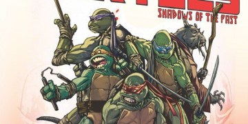 Teenage Mutant Ninja Turtles: Shadows of the Past has finally hit the market. Image Source: IDW.