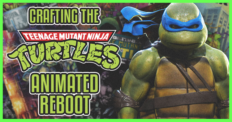 Crafting The Tmnt Reboot Teenage Mutant Ninja Turtles Fan Site