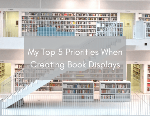 My Top 5 Priorities When Creating Book Displays