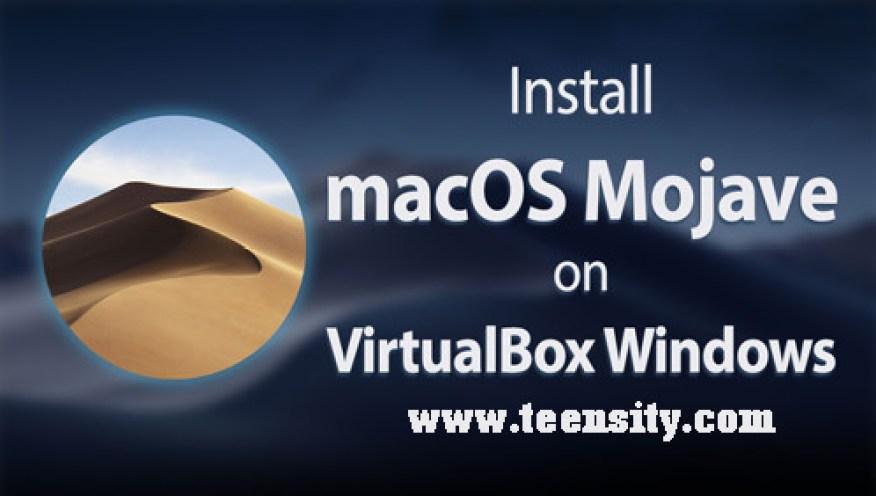 Install macOS 10.14 Mojave on VirtualBox on Windows