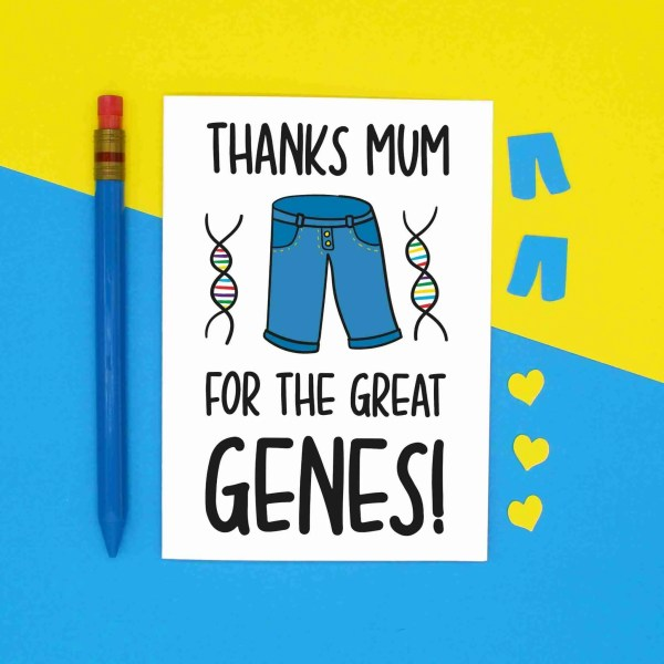 Mothers Day Card Confetti Funny Mum Jeans Pun Genes Thank You DNA Joke Science Geek Nerd TeePee Creations Great Illustration Fun Joke Present