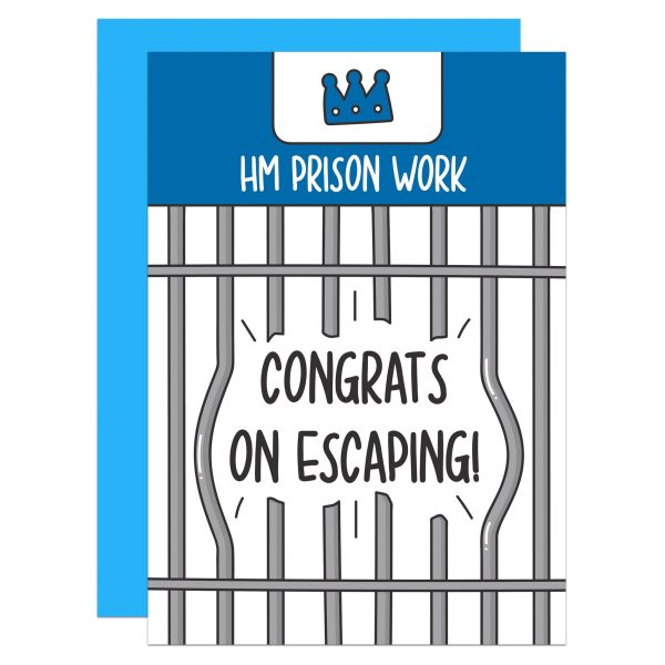 "Blue and white greetings card with prison bars illustration and the phrase ""HM Prison Work Congrats On Escaping!"""